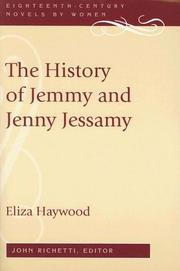 The history of Jemmy and Jenny Jessamy by Eliza Fowler Haywood