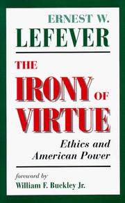 The Irony of Virtue by Ernest W. Lefever