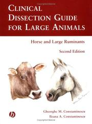 Clinical dissection guide for large animals by Gheorghe M. Constantinescu