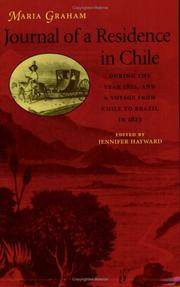 Journal of a residence in Chile, during the year 1822 by Callcott, Maria Lady