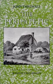 The peripatetic by Thelwall, John