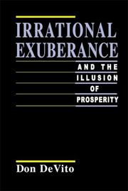 Irrational markets and the illusion of prosperity by Don DeVitto
