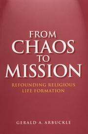 From Chaos to Mission by Gerald A. Arbuckle