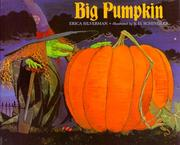 Big Pumpkin by Erica Silverman