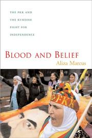 Blood and Belief by Aliza Marcus
