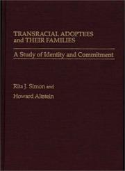 Transracial adoptees and their families by Simon, Rita James.