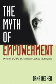 The Myth of Empowerment by Dana Becker