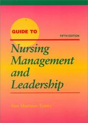 Guide to nursing management by Ann Marriner-Tomey