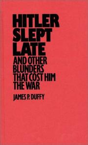 Hitler slept late and other blunders that cost him the war PDF