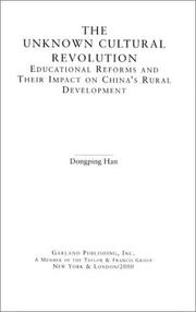 The unknown cultural revolution by Dongping Han
