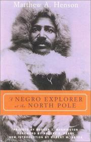 A Negro explorer at the North Pole by Matthew Alexander Henson