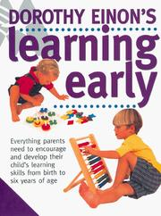 Dorothy Einon's Learning Early by Dorothy Einon