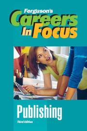 Careers in Focus by Ferguson.