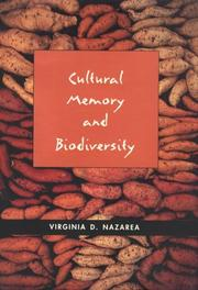 Cultural Memory And Biodiversity by Virginia D. Nazarea