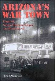 Arizona&#39;s War Town by John S. Westerlund