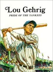 Lou Gehrig, Pride of the Yankees by Brandt, Keith
