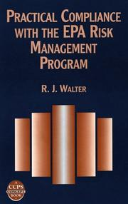 Practical compliance with the EPA risk management program by R. J. Walter