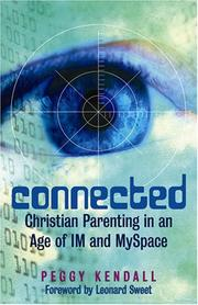 Connected by Peggy Kendall