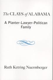 The Clays of Alabama by Ruth Ketring Nuermberger
