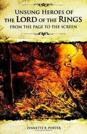 Unsung heroes of the Lord of the rings : from the page to the screen / Lynnette R. Porter PDF