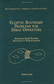 Elliptic boundary problems for Dirac operators by Bernhelm Booss