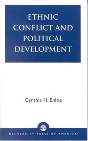 Ethnic conflict and political development by Cynthia H. Enloe