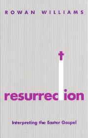 Resurrection by Rowan Williams