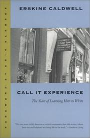 Call it experience by Caldwell, Erskine