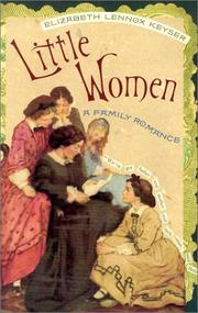 Little women by Elizabeth Lennox Keyser