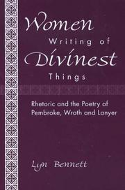 Women writing of divinest things by Lyn Bennett
