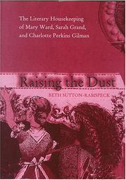 Raising the dust by Beth Sutton-Ramspeck