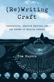 (Re)Writing Craft by Tim Mayers