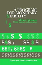A program for monetary stability by Milton Friedman