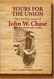 Yours for the Union by John W. Chase