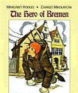 Hero of Bremen by Margaret Hodges