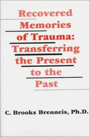 Recovered Memories of Trauma by C. Brooks Brenneis
