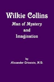 Wilkie Collins by Alexander Grinstein
