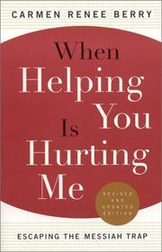 When Helping You is Hurting Me, Revised & Updated PDF