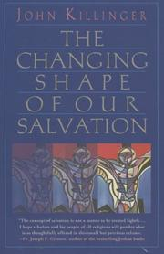 The Changing Shape Of Our Salvation PDF