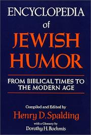 Encyclopedia of Jewish Humor by Henry D. Spalding
