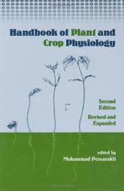 Handbook of Plant & Crop Physiology Revised & Expanded (Books in Soils, Plants, and the Environment)