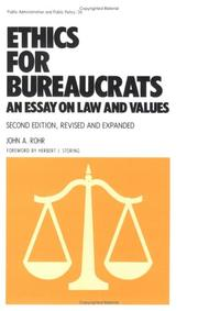 Ethics for bureaucrats by Rohr, John A.