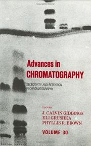 Advances in Chromatography by J. Calvin Giddings