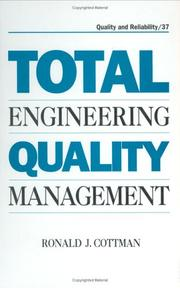 Total Engineering Quality Management (Quality and Reliability, No 37)