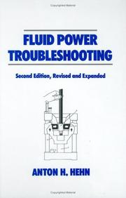 Fluid power troubleshooting by Anton H. Hehn