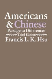 Americans and Chinese by Francis L. K. Hsu
