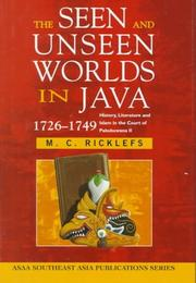 The seen and unseen worlds in Java, 1726-1749 by M. C. Ricklefs