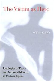 The victim as hero by James Joseph Orr