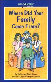Where Did Your Family Come From? by Melvin Berger