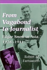 From vagabond to journalist by Robert M. Farnsworth